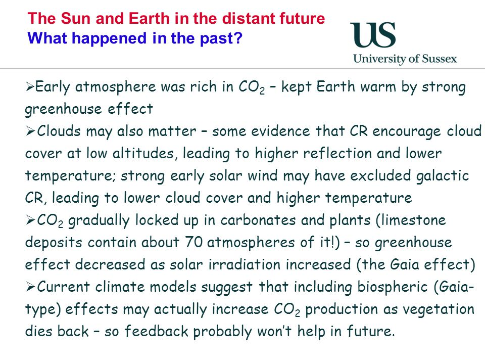 The Sun and Earth in the distant future What happened in the past