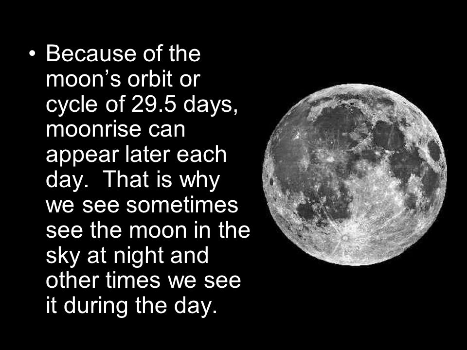 Because of the moon's orbit or cycle of 29