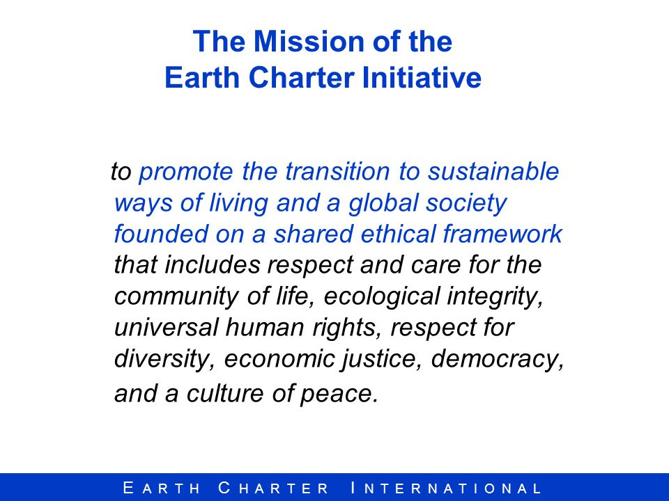 The Mission of the Earth Charter Initiative