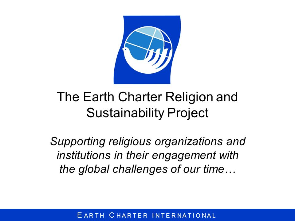 The Earth Charter Religion and Sustainability Project