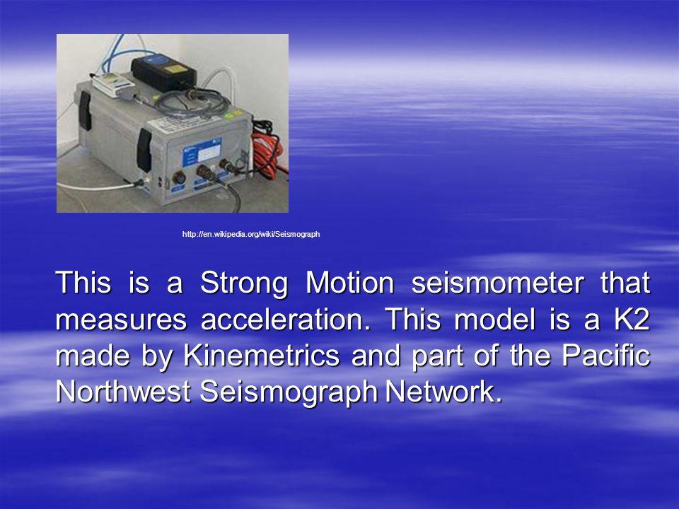 http://en.wikipedia.org/wiki/Seismograph