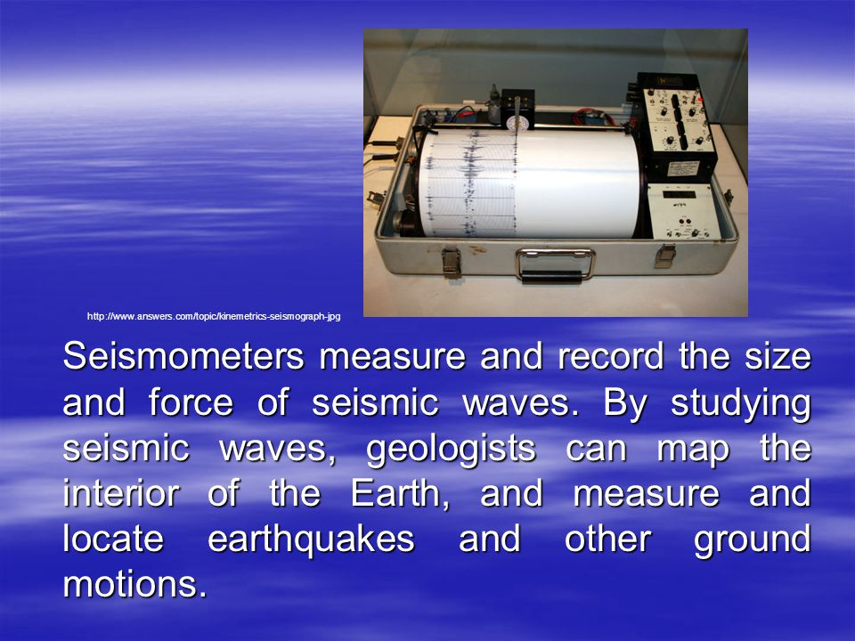 http://www.answers.com/topic/kinemetrics-seismograph-jpg