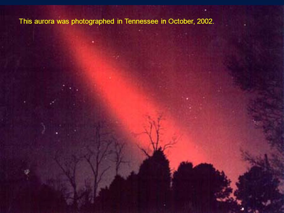This aurora was photographed in Tennessee in October, 2002.