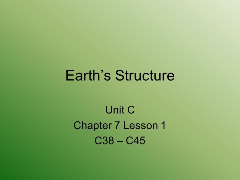 Unit C Chapter 7 Lesson 1 C38 – C45