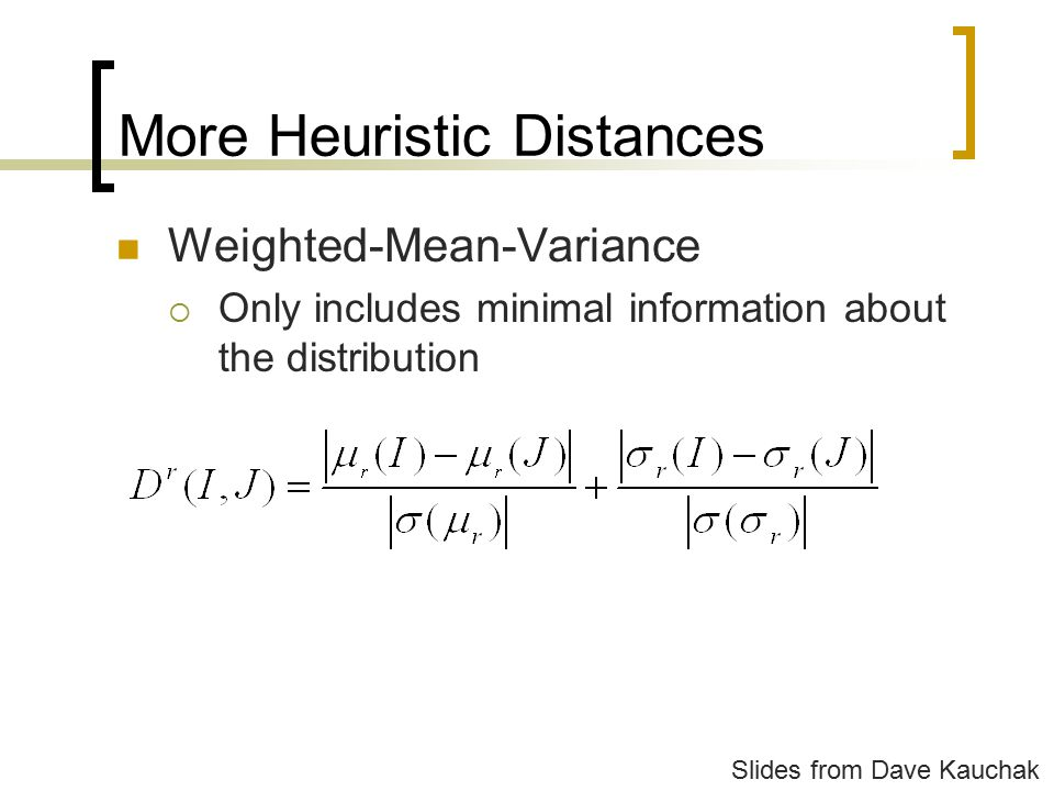More Heuristic Distances