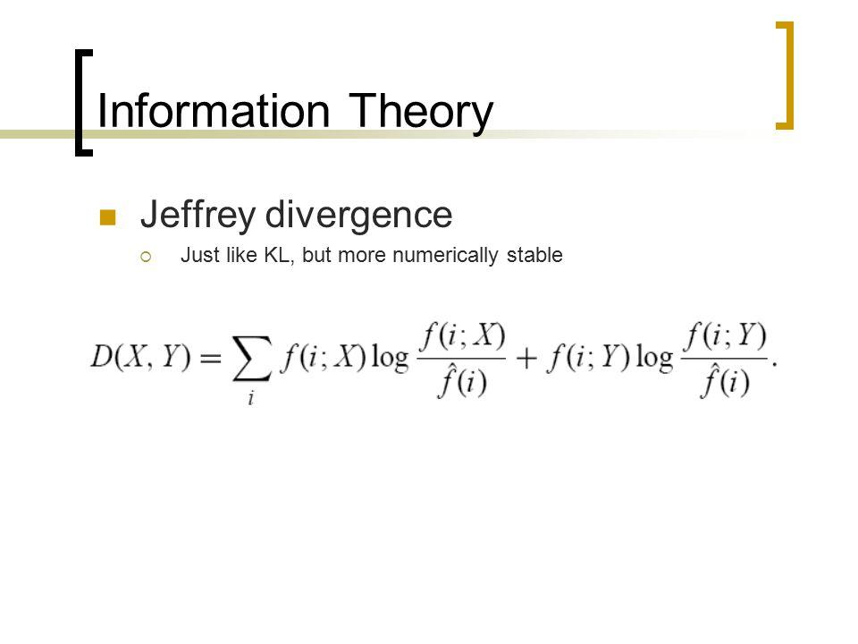 Information Theory Jeffrey divergence