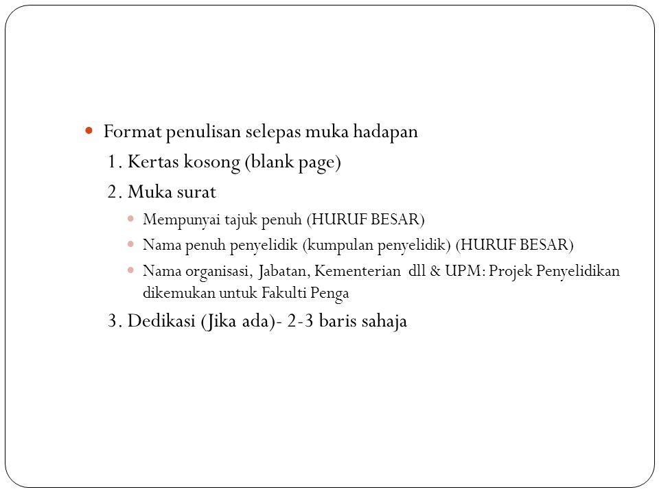 Format penulisan selepas muka hadapan 1. Kertas kosong (blank page)
