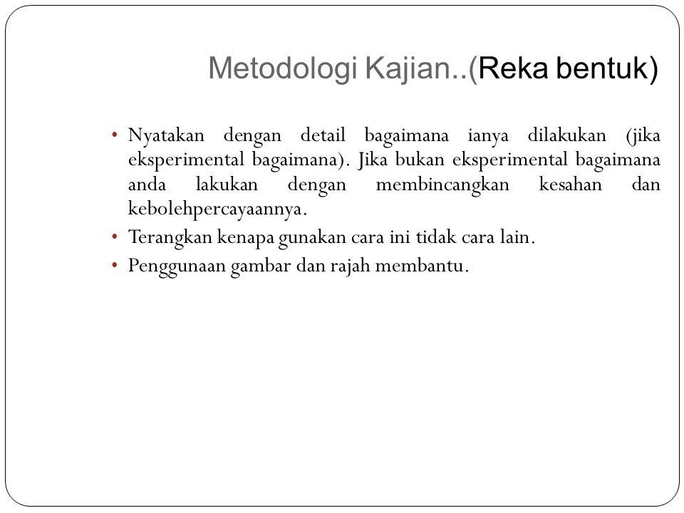 Metodologi Kajian..(Reka bentuk)