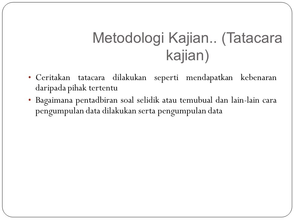 Metodologi Kajian.. (Tatacara kajian)