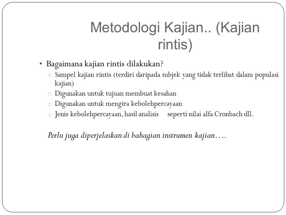 Metodologi Kajian.. (Kajian rintis)