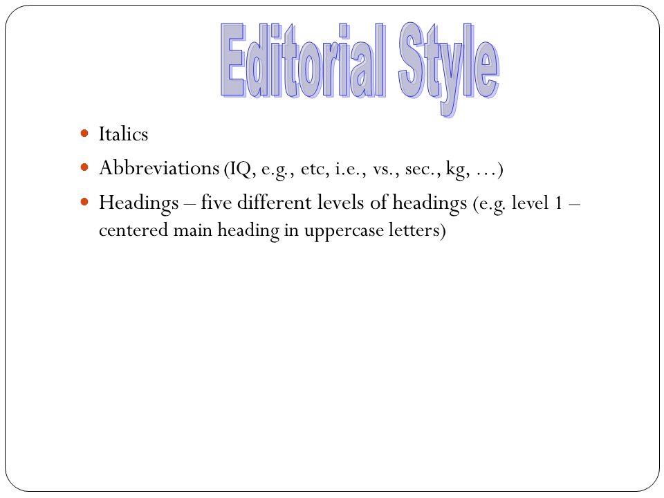 Editorial Style Italics