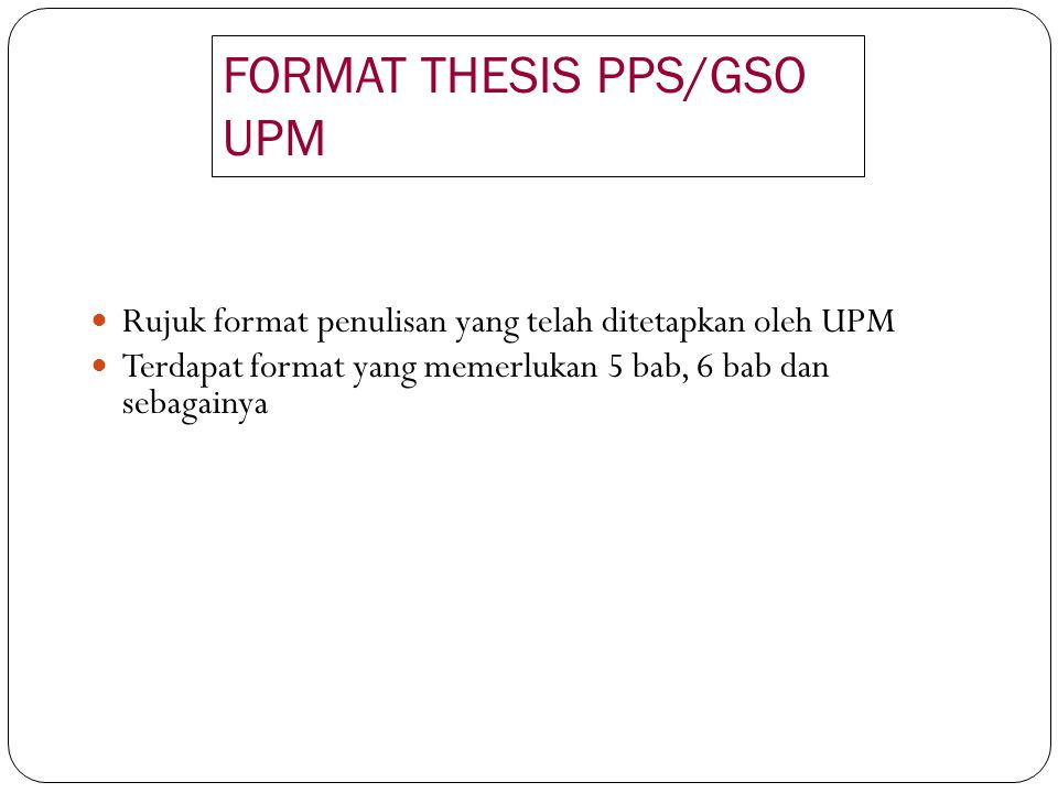 FORMAT THESIS PPS/GSO UPM