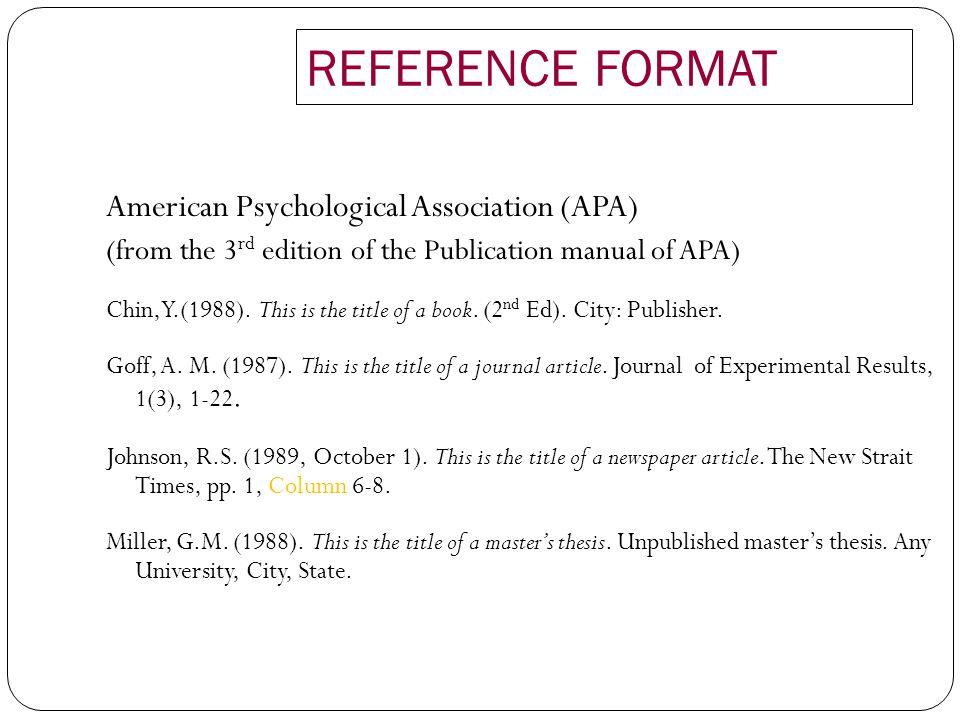 REFERENCE FORMAT American Psychological Association (APA)