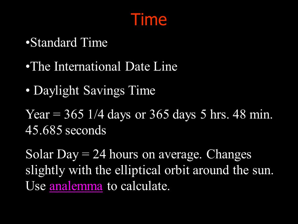 Time Standard Time The International Date Line Daylight Savings Time