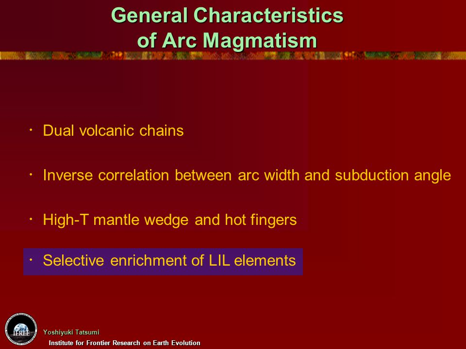 General Characteristics of Arc Magmatism