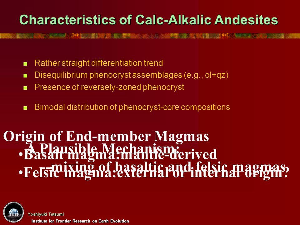 Characteristics of Calc-Alkalic Andesites