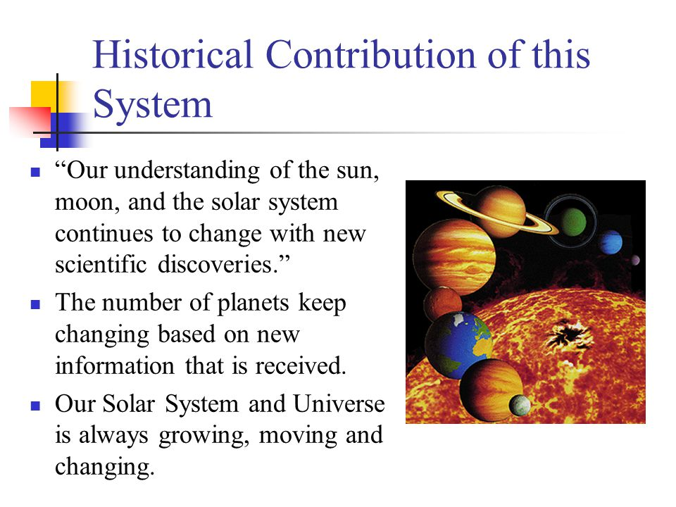 Historical Contribution of this System