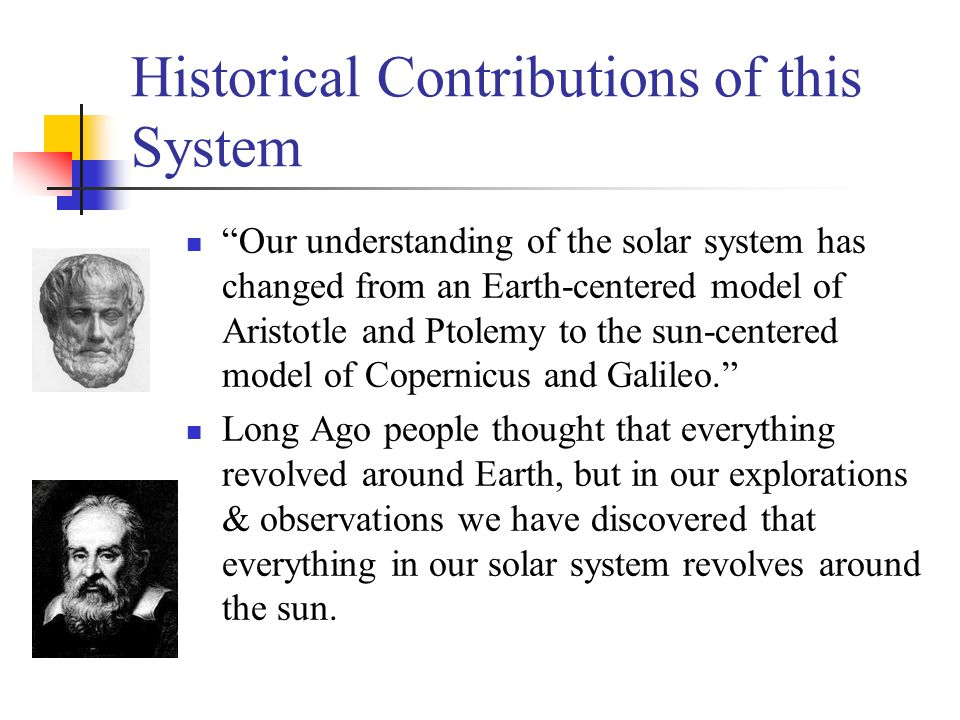 Historical Contributions of this System