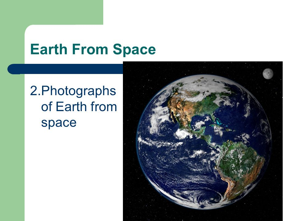 Earth From Space Photographs of Earth from space