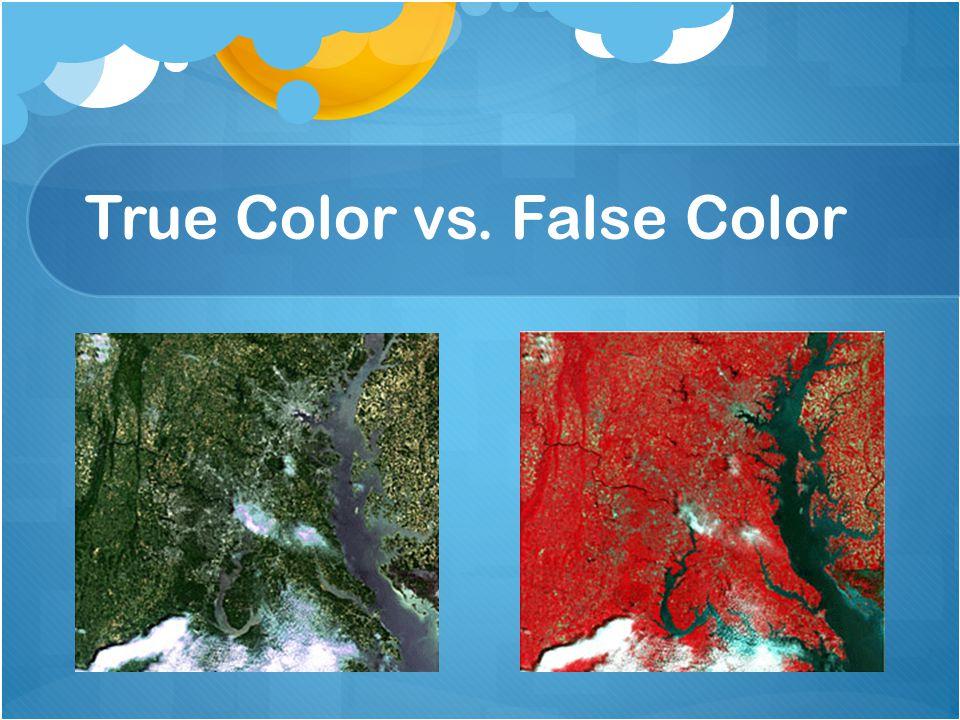 True Color vs. False Color
