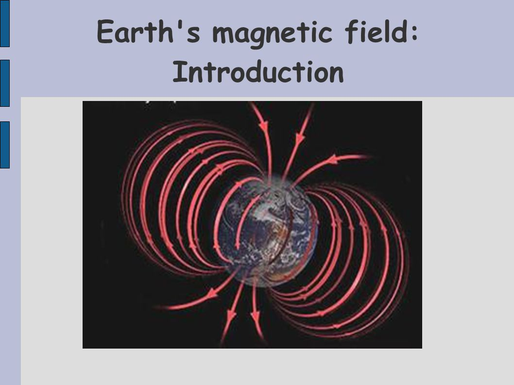 Earth s magnetic field: Introduction