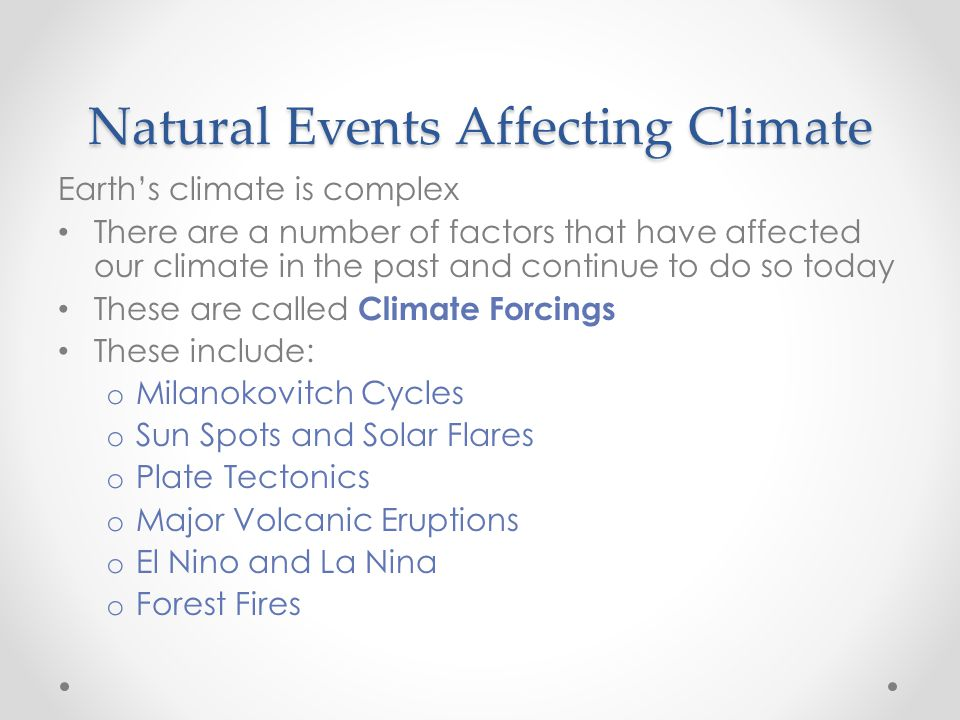 Natural Events Affecting Climate
