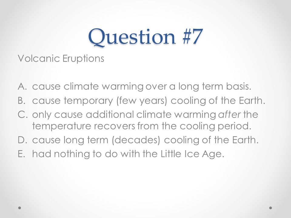Question #7 Volcanic Eruptions