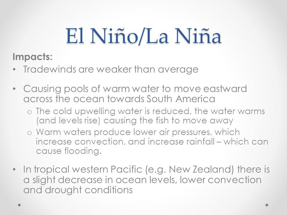 El Niño/La Niña Impacts: Tradewinds are weaker than average