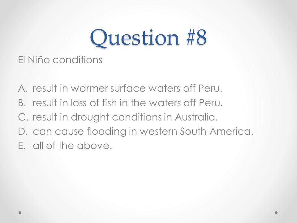 Question #8 El Niño conditions