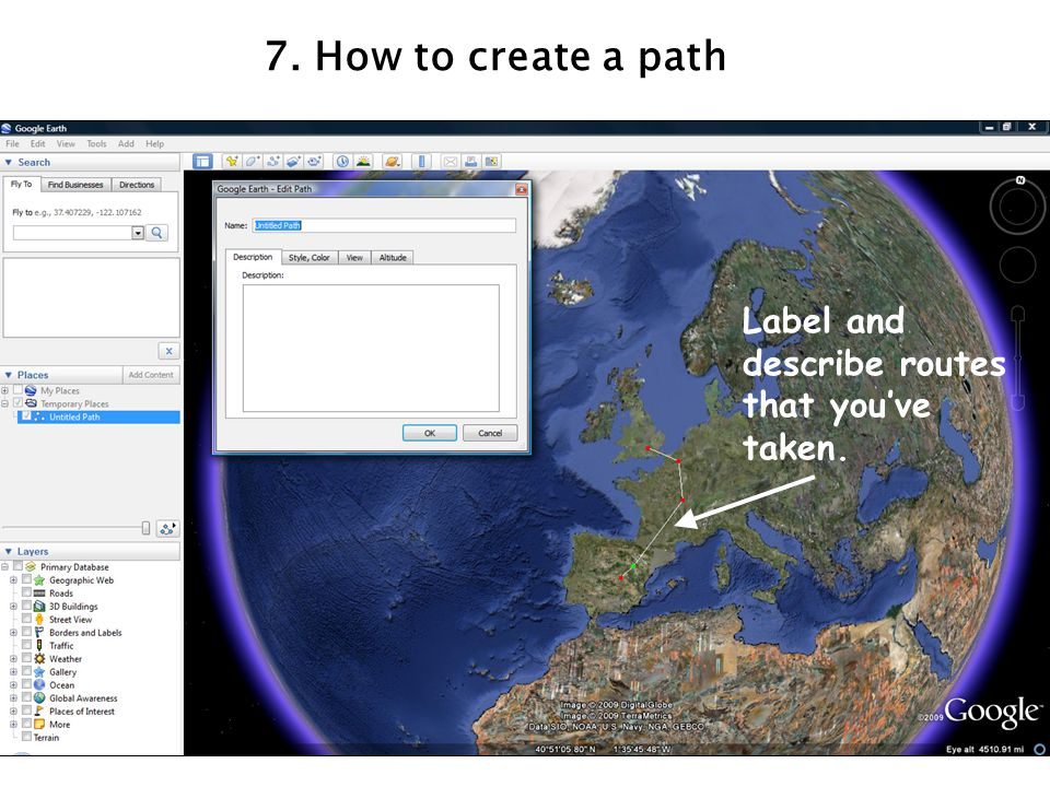7. How to create a path Label and describe routes that you've taken.