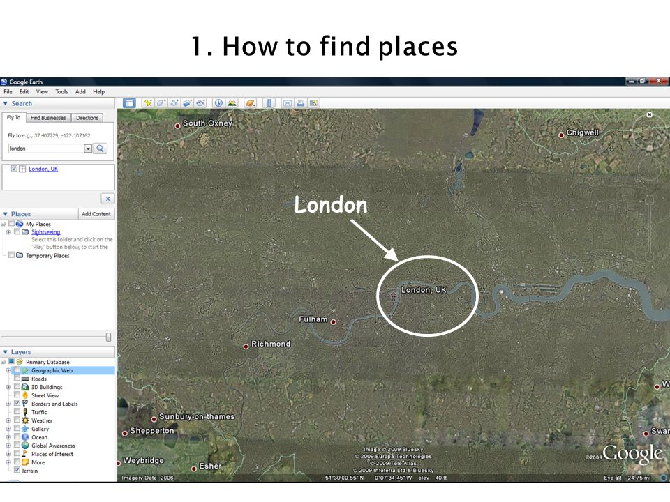 1. How to find places London