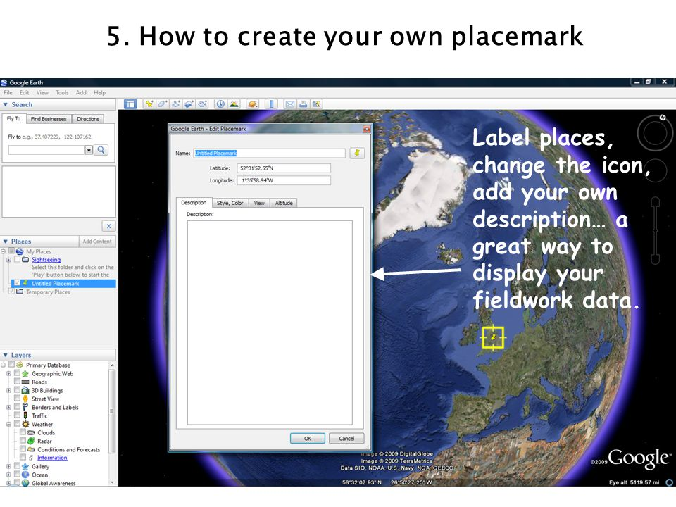 5. How to create your own placemark
