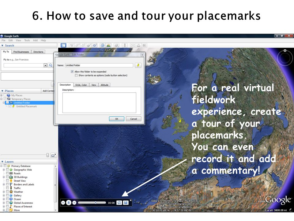 6. How to save and tour your placemarks