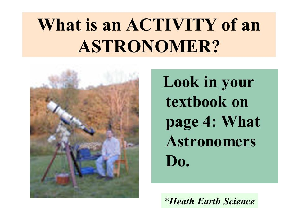 What is an ACTIVITY of an ASTRONOMER