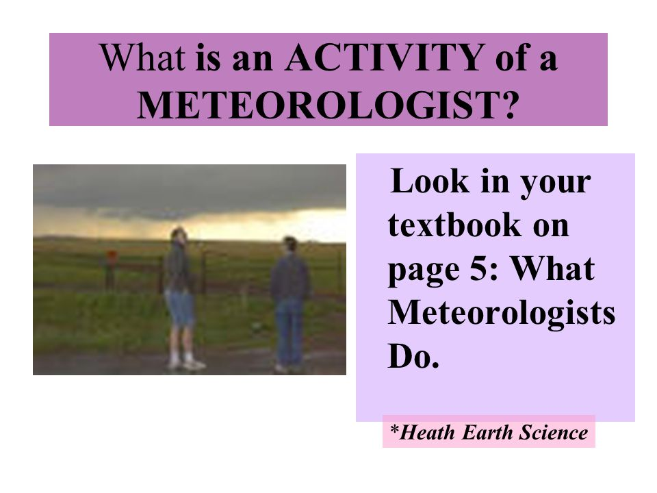 What is an ACTIVITY of a METEOROLOGIST