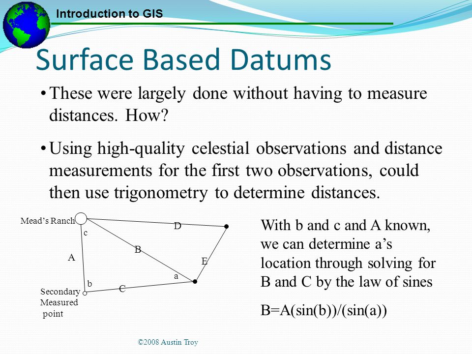 Surface Based Datums These were largely done without having to measure distances. How