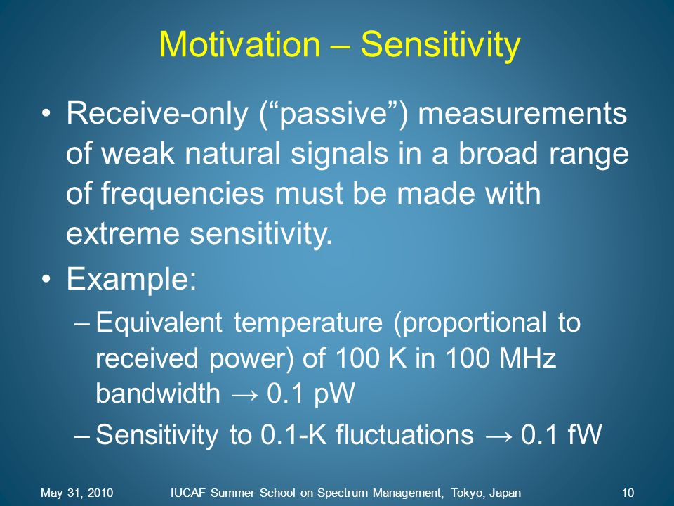 Motivation – Sensitivity