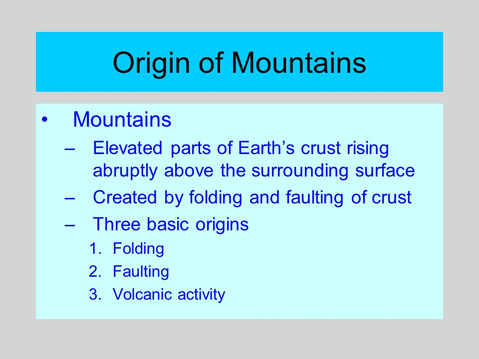 Origin of Mountains Mountains