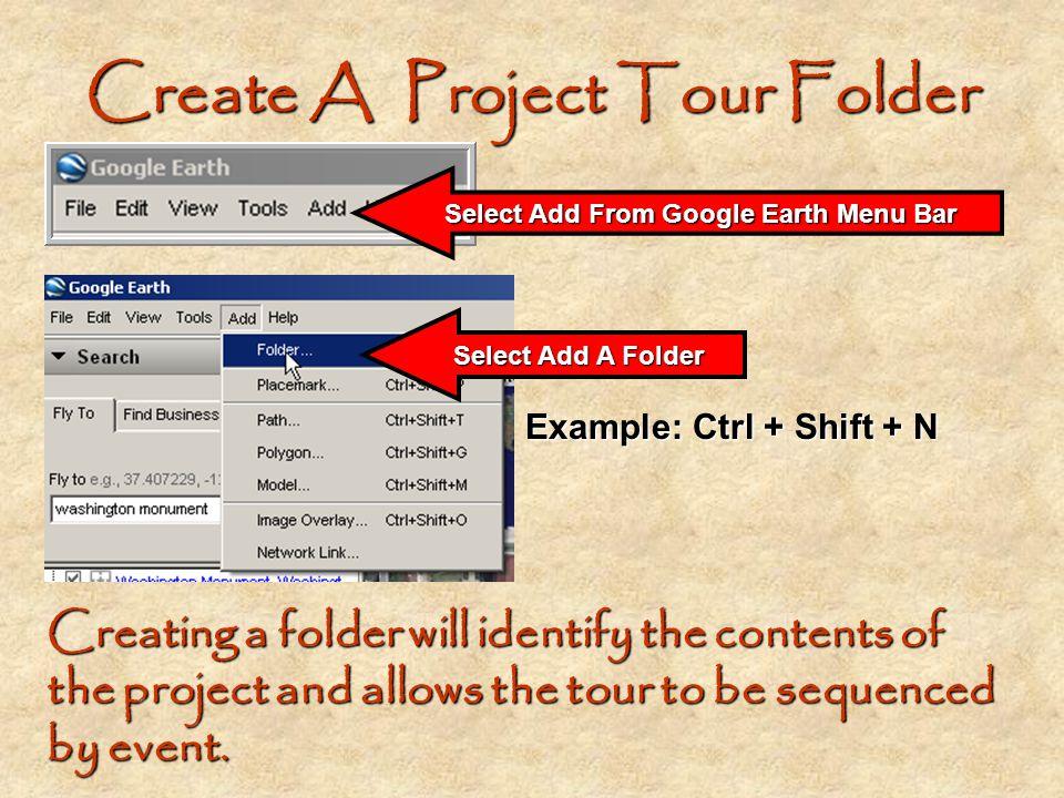 Create A Project Tour Folder
