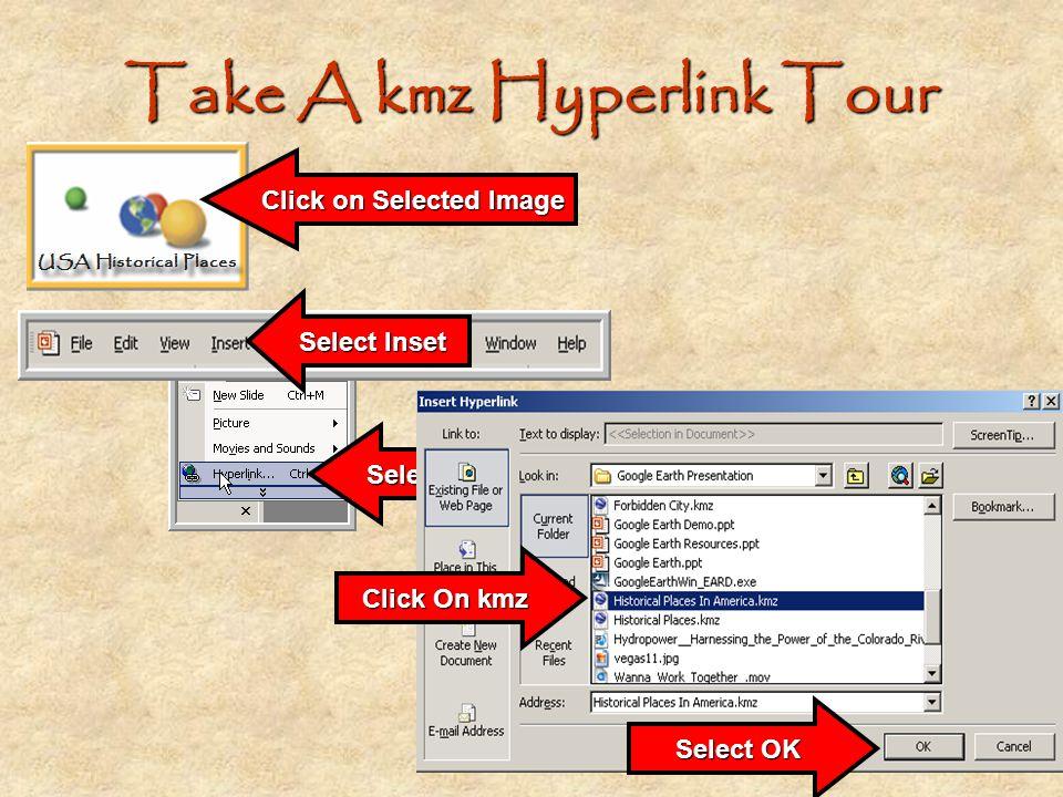 Take A kmz Hyperlink Tour
