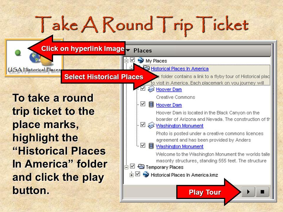 Take A Round Trip Ticket