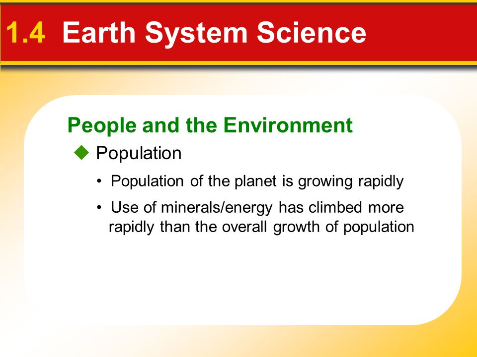 1.4 Earth System Science People and the Environment  Population