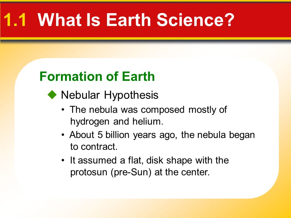 1.1 What Is Earth Science Formation of Earth  Nebular Hypothesis