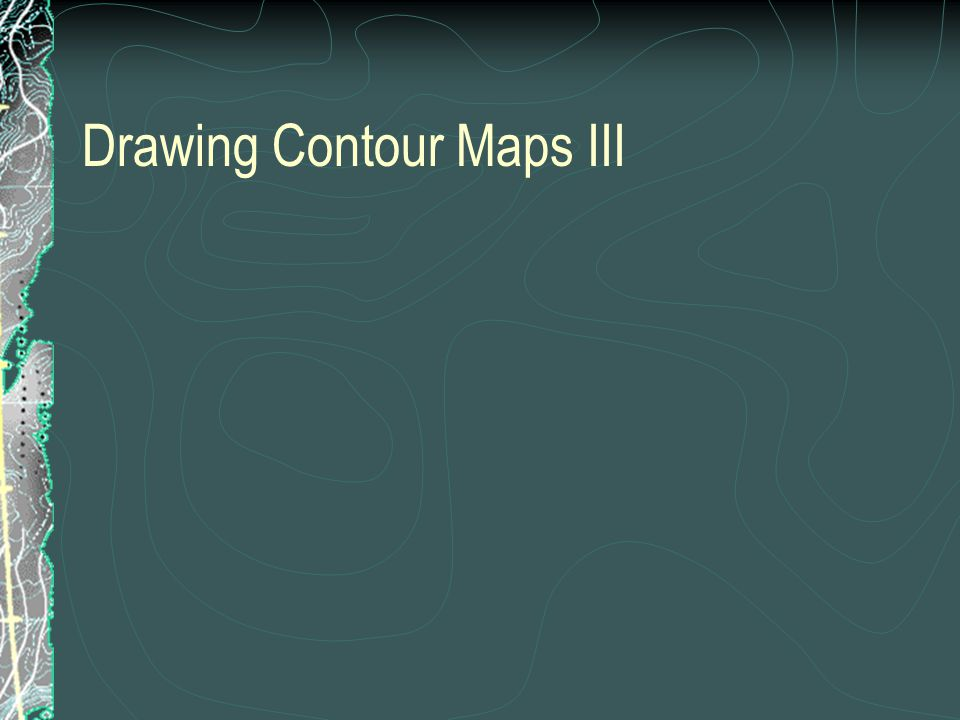Drawing Contour Maps III