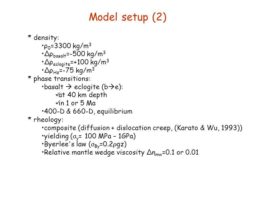 Model setup (2) density: ρ0=3300 kg/m3 ∆ρbasalt=-500 kg/m3