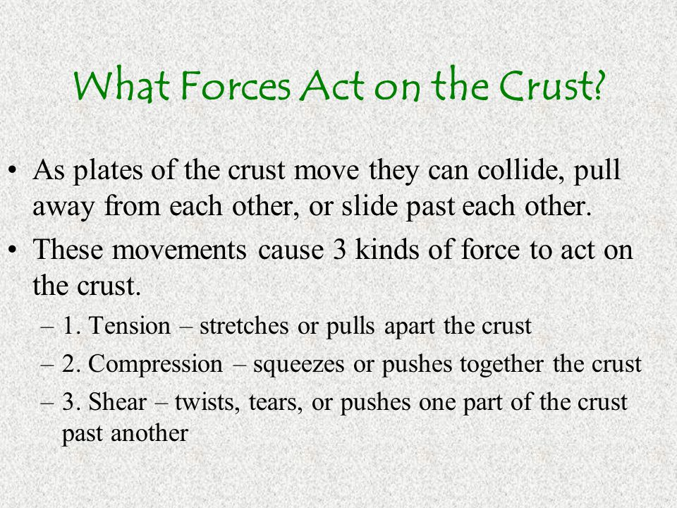What Forces Act on the Crust
