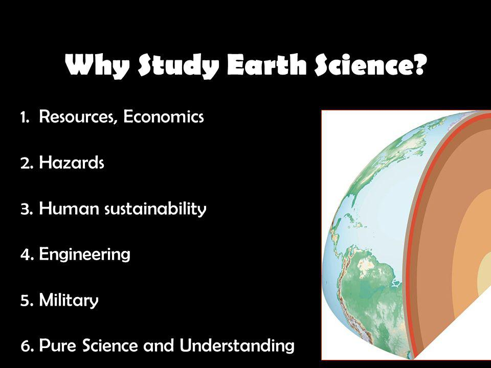 Why Study Earth Science
