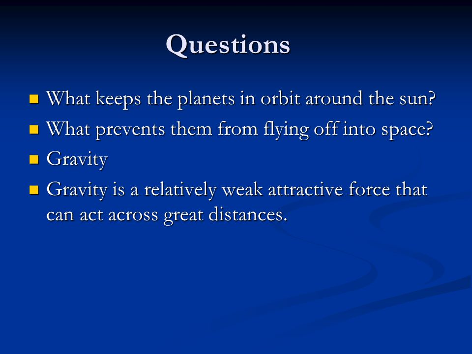 questionnaire on gravity Gravity-driven fluid flow  microgravity — a teacher's guide with activities in science,  questionnaire we would appreciate your.