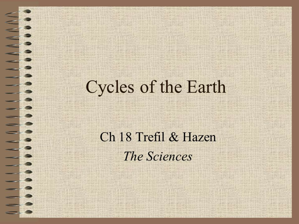 Ch 18 Trefil & Hazen The Sciences