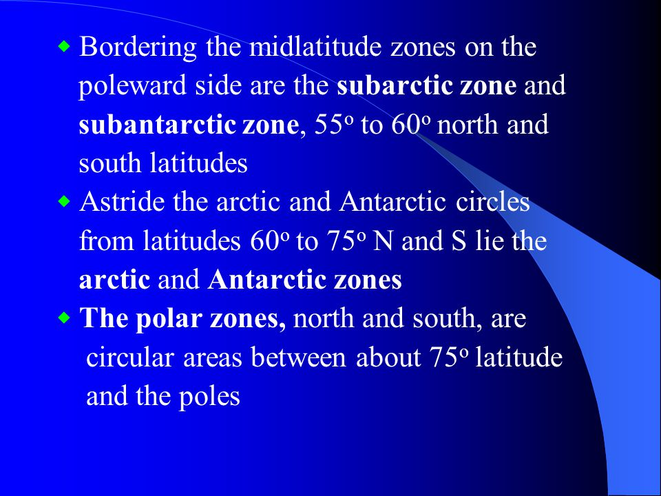 poleward side are the subarctic zone and
